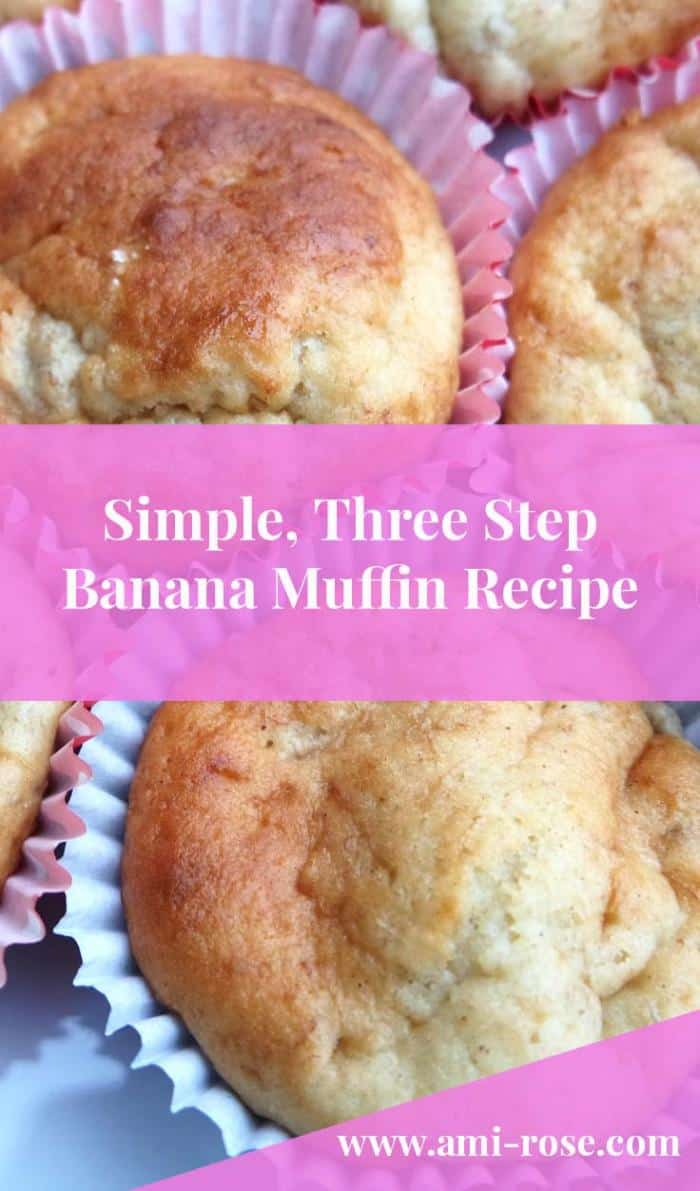 Three Step Banana Muffin Recipe
