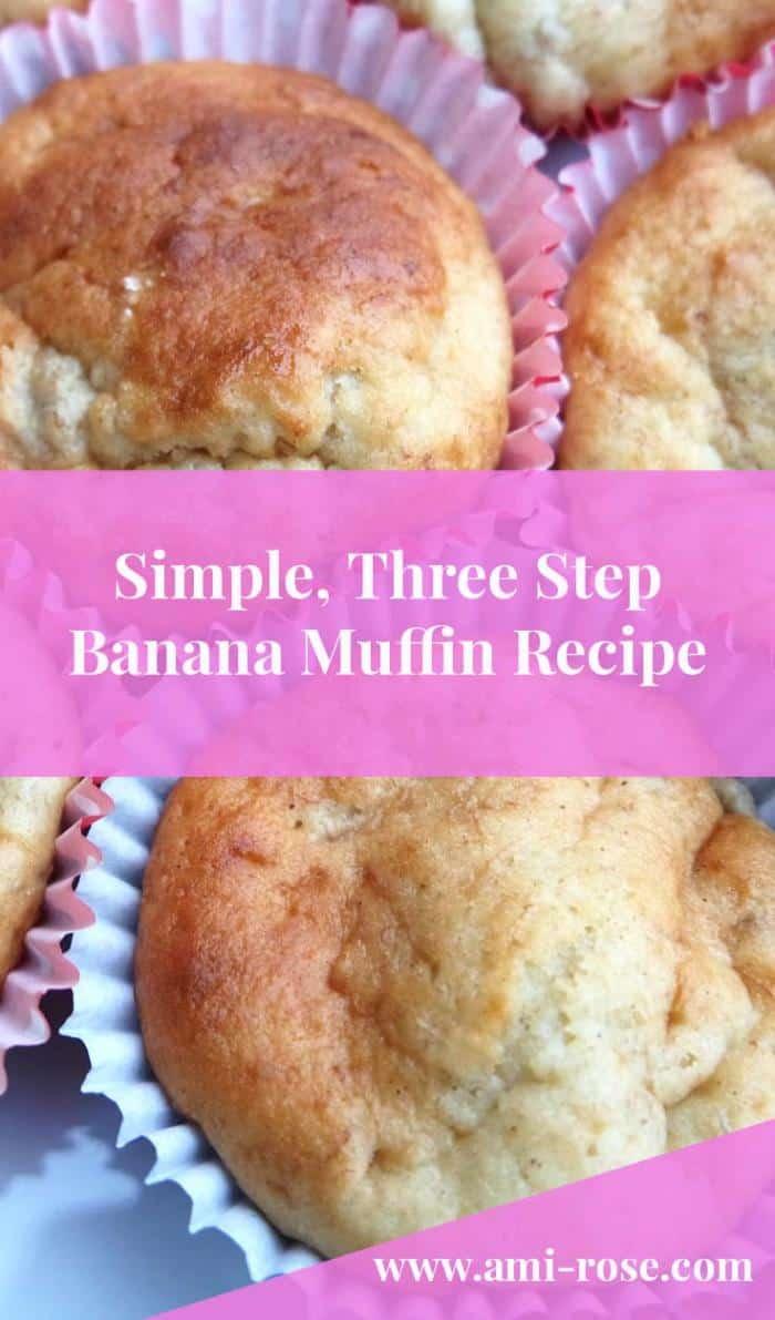 Three Step Banana Muffin Recipe